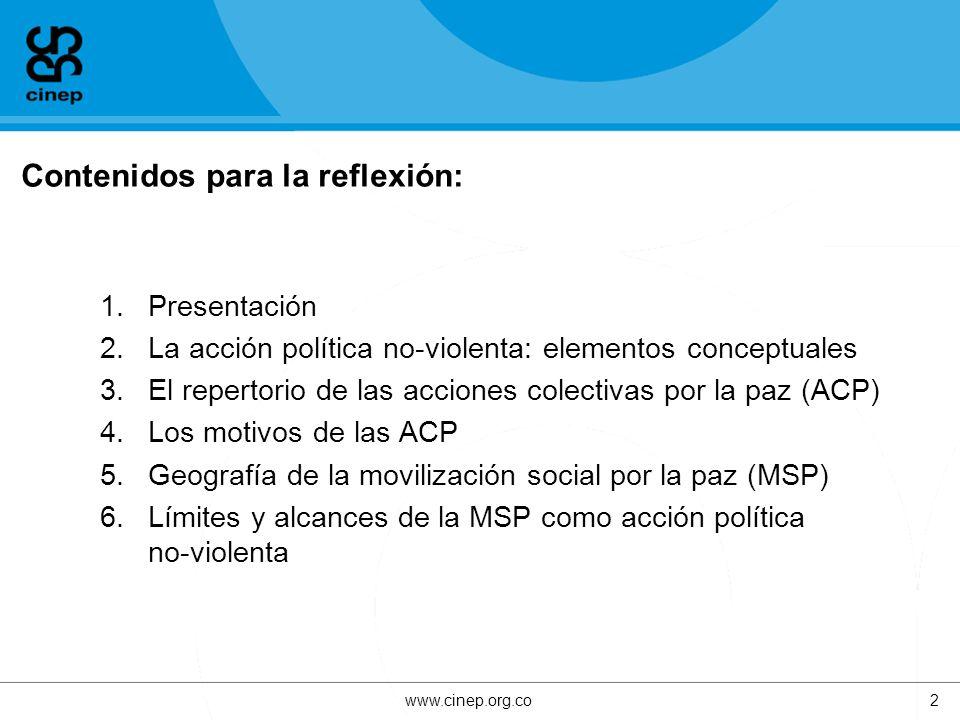 4. Los motivos de las ACP www.cinep.org.co13
