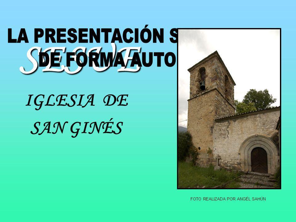 El texto y plano correspondientes a la Iglesia de San Ginés, que se detallan a continuación, han sido total o parcialmente copiados del libro Guía de la arquitectura románica en el Valle de Benasque con autorización de su autor D.