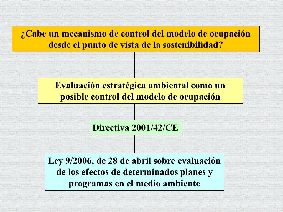 Ley 9/2006, de 28 de abril sobre evaluación de los efectos de determinados planes y programas en el medio ambiente ¿Cabe un mecanismo de control del m