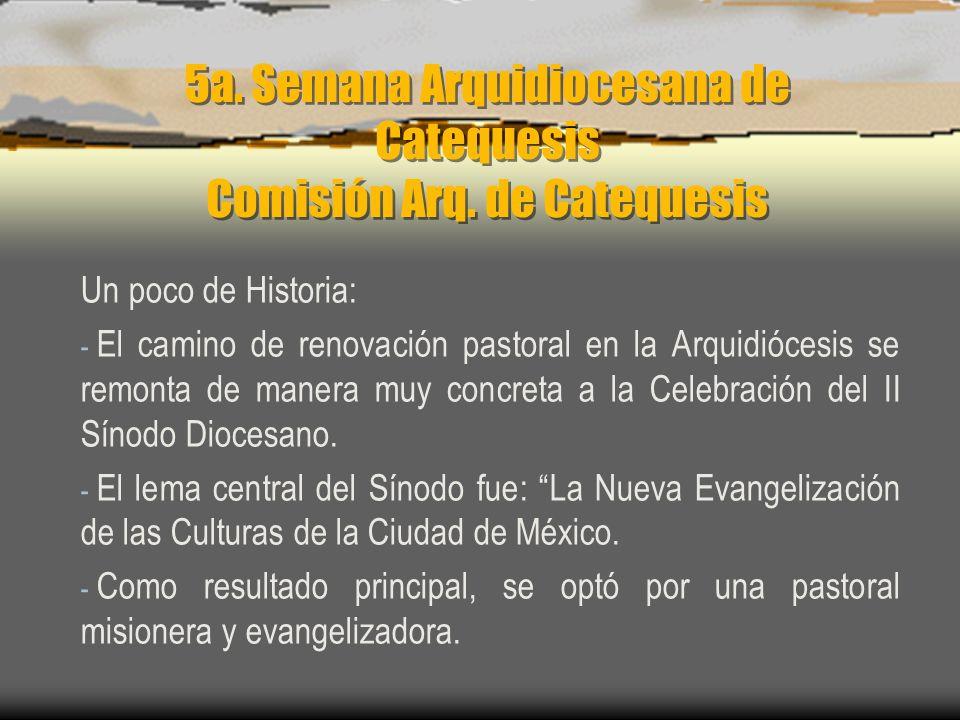 5a. Semana Arquidiocesana de Catequesis Comisión Arq.