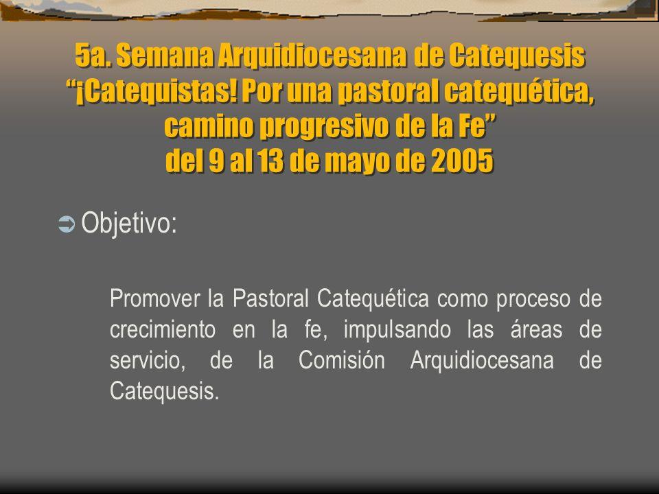 5a. Semana Arquidiocesana de Catequesis ¡Catequistas.