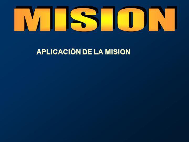 APLICACIÓN DE LA MISION