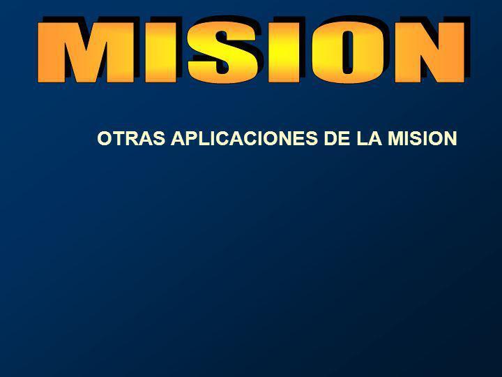 OTRAS APLICACIONES DE LA MISION