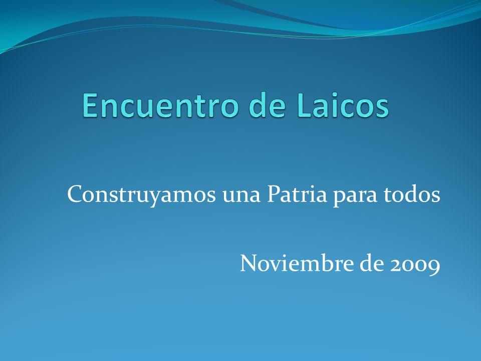 Construyamos una Patria para todos Noviembre de 2009