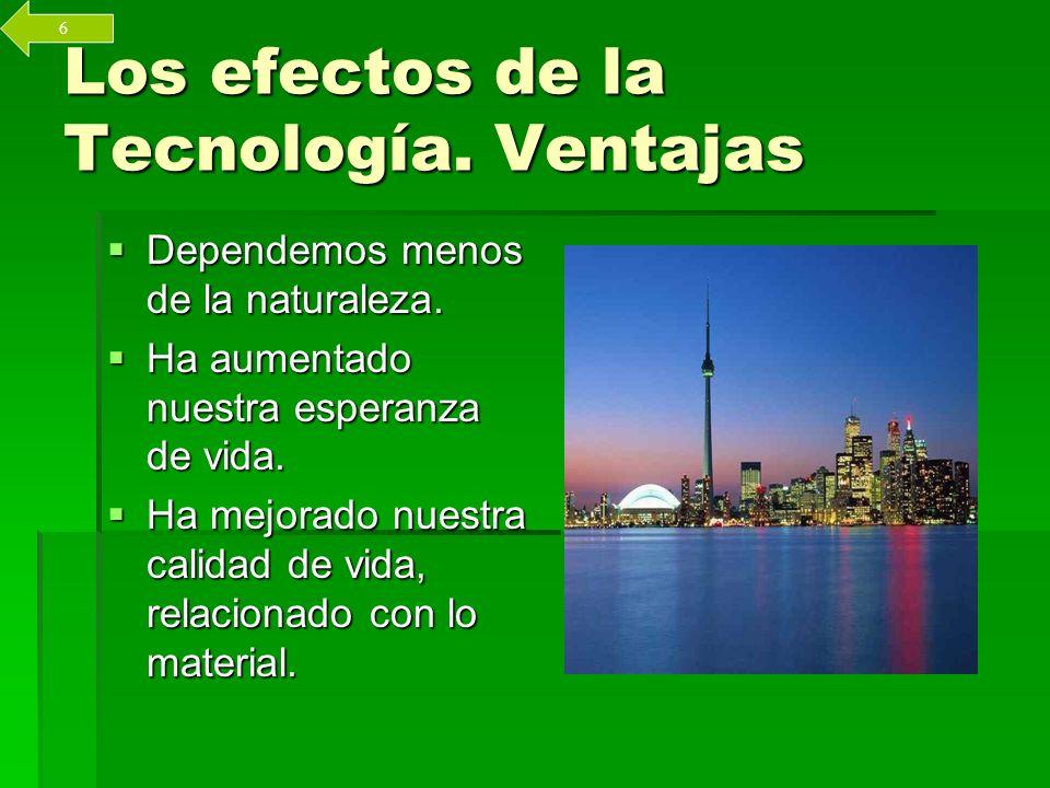 Los efectos de la Tecnología.Inconvenientes. Contaminación Contaminación Estrés.