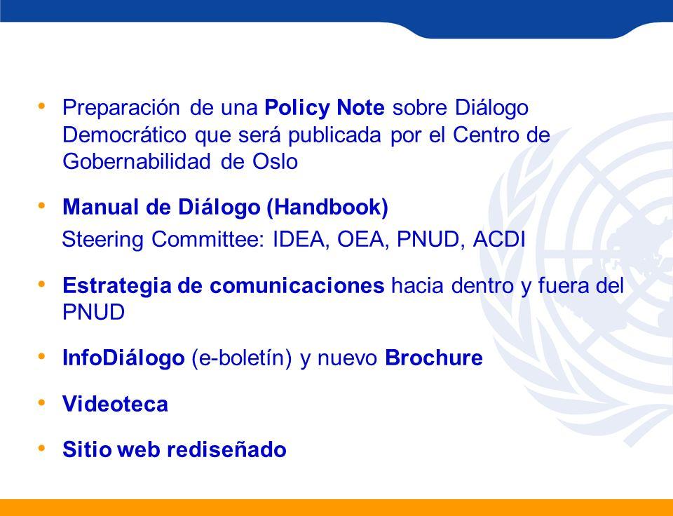 Preparación de una Policy Note sobre Diálogo Democrático que será publicada por el Centro de Gobernabilidad de Oslo Manual de Diálogo (Handbook) Steer