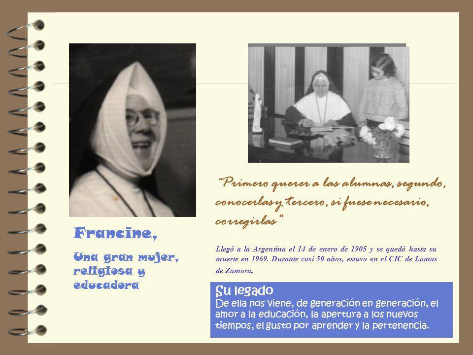 A casi 50 años de la llegada de las Hermanas Azules a Argentina, a casi 50 años de nuestro presente Nuestra Mère Germaine Sapene destaca la importanci