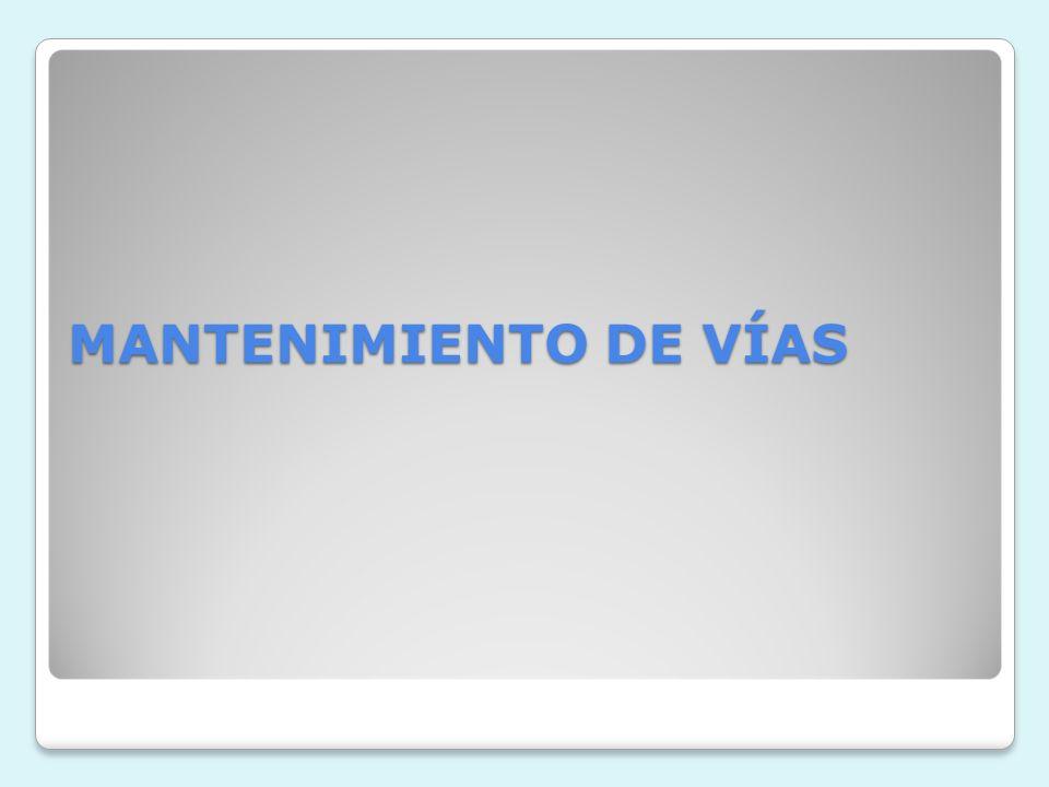 MANTENIMIENTO DE VÍAS
