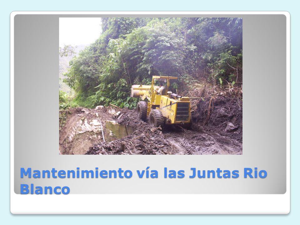 Mantenimiento vía las Juntas Rio Blanco
