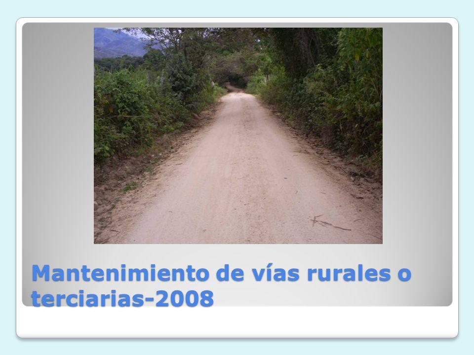 Mantenimiento de vías rurales o terciarias-2008