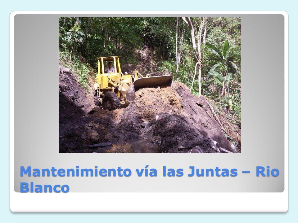 Mantenimiento vía las Juntas – Rio Blanco
