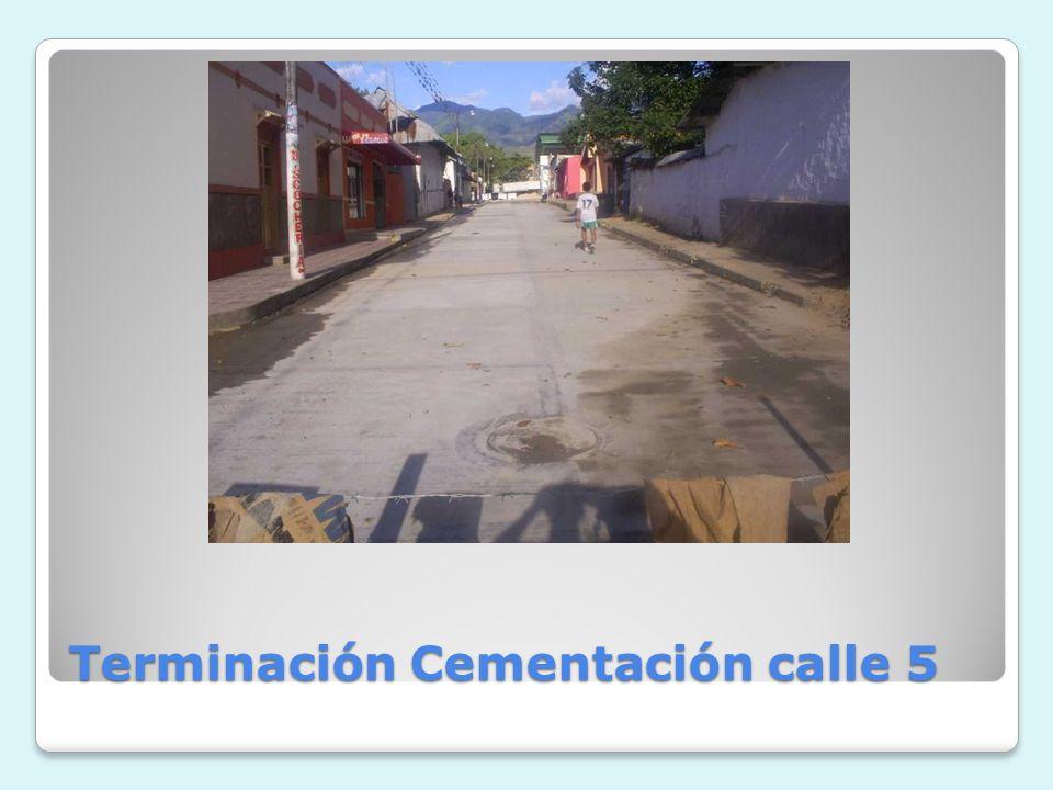 Terminación Cementación calle 5