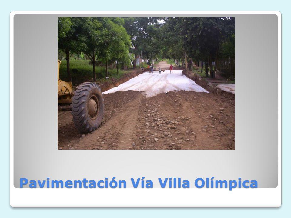 Pavimentación Vía Villa Olímpica