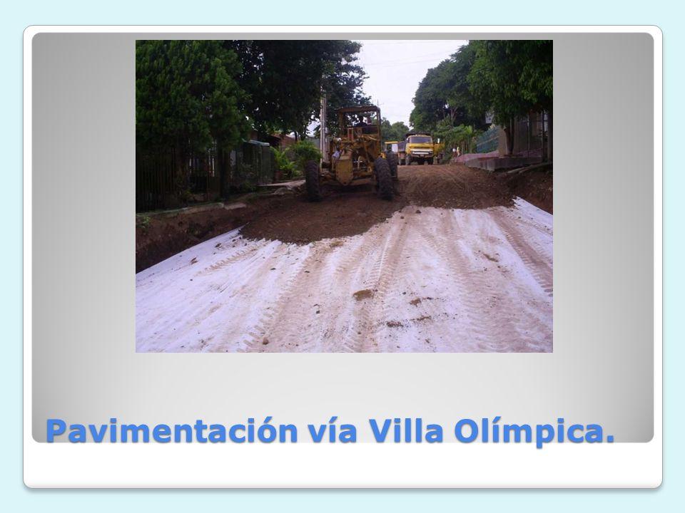 Pavimentación vía Villa Olímpica.