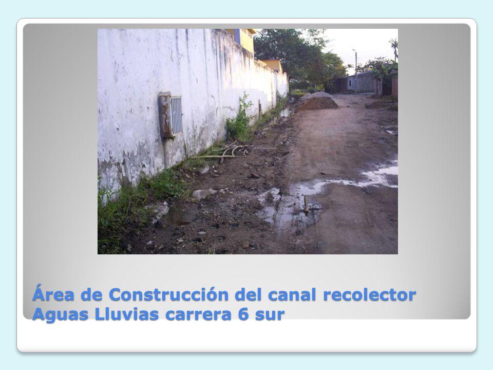 Área de Construcción del canal recolector Aguas Lluvias carrera 6 sur