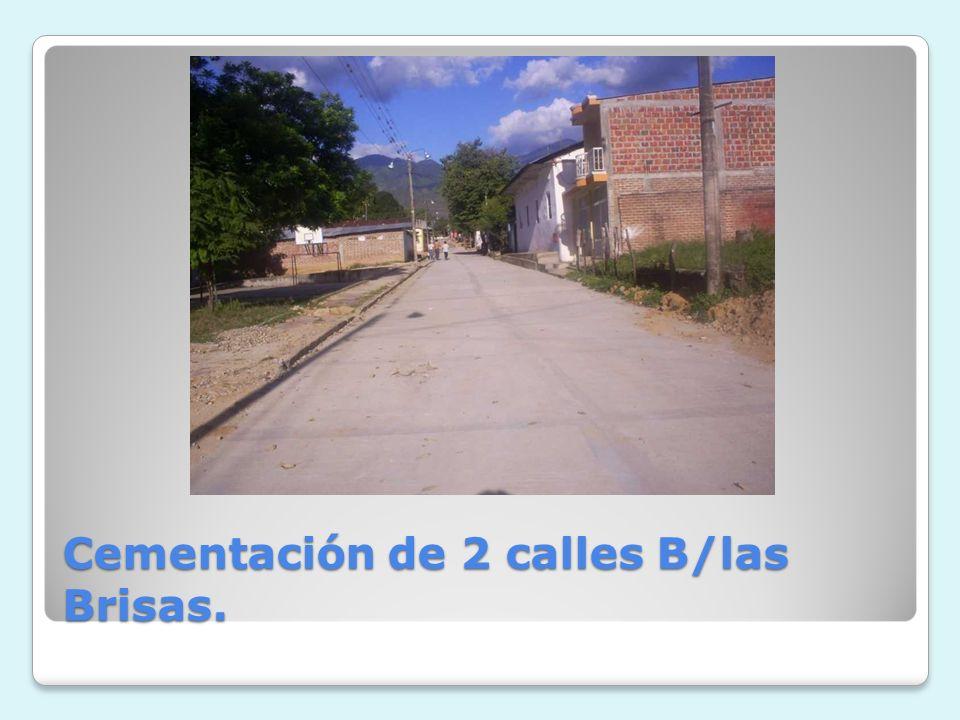 Cementación de 2 calles B/las Brisas.
