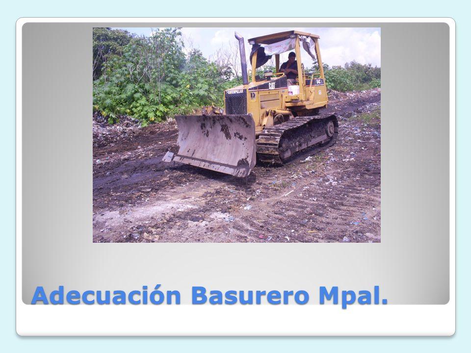 Adecuación Basurero Mpal.