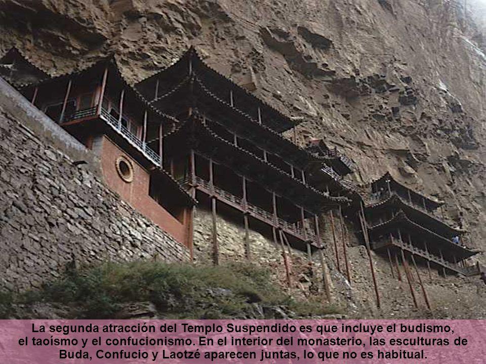 La segunda atracción del Templo Suspendido es que incluye el budismo, el taoísmo y el confucionismo. En el interior del monasterio, las esculturas de