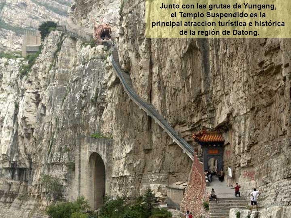 Junto con las grutas de Yungang, el Templo Suspendido es la principal atraccion turística e histórica de la región de Datong.