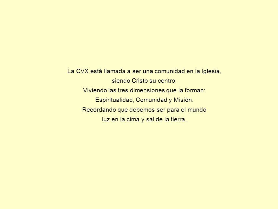La CVX está llamada a ser una comunidad en la Iglesia, siendo Cristo su centro.