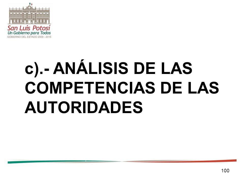 100 c).- ANÁLISIS DE LAS COMPETENCIAS DE LAS AUTORIDADES