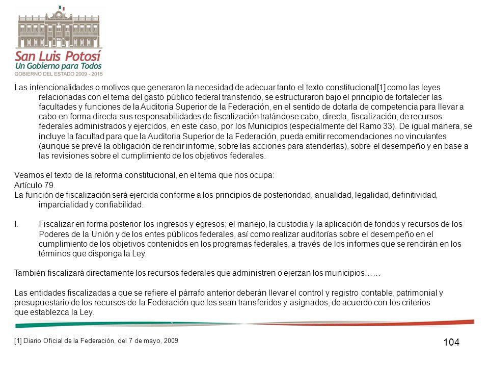 104 Las intencionalidades o motivos que generaron la necesidad de adecuar tanto el texto constitucional[1] como las leyes relacionadas con el tema del