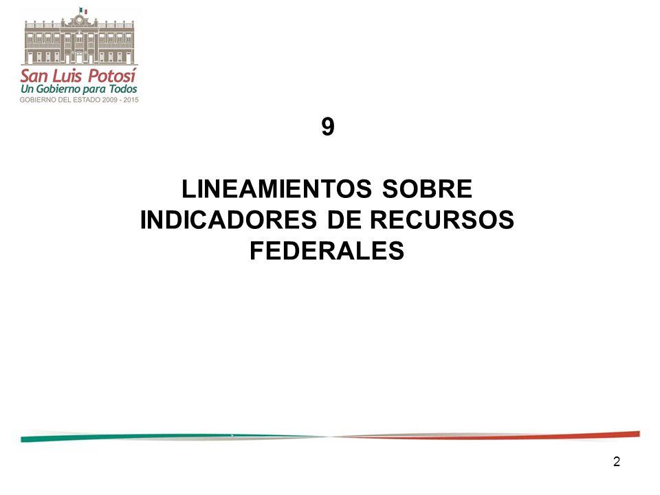 2 LINEAMIENTOS SOBRE INDICADORES DE RECURSOS FEDERALES 9