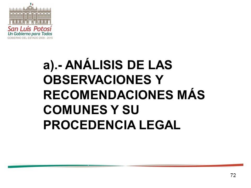 72 a).- ANÁLISIS DE LAS OBSERVACIONES Y RECOMENDACIONES MÁS COMUNES Y SU PROCEDENCIA LEGAL