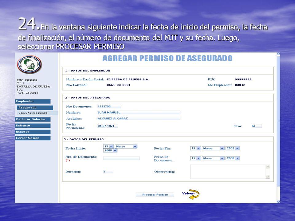 24. En la ventana siguiente indicar la fecha de inicio del permiso, la fecha de finalización, el número de documento del MJT y su fecha. Luego, selecc