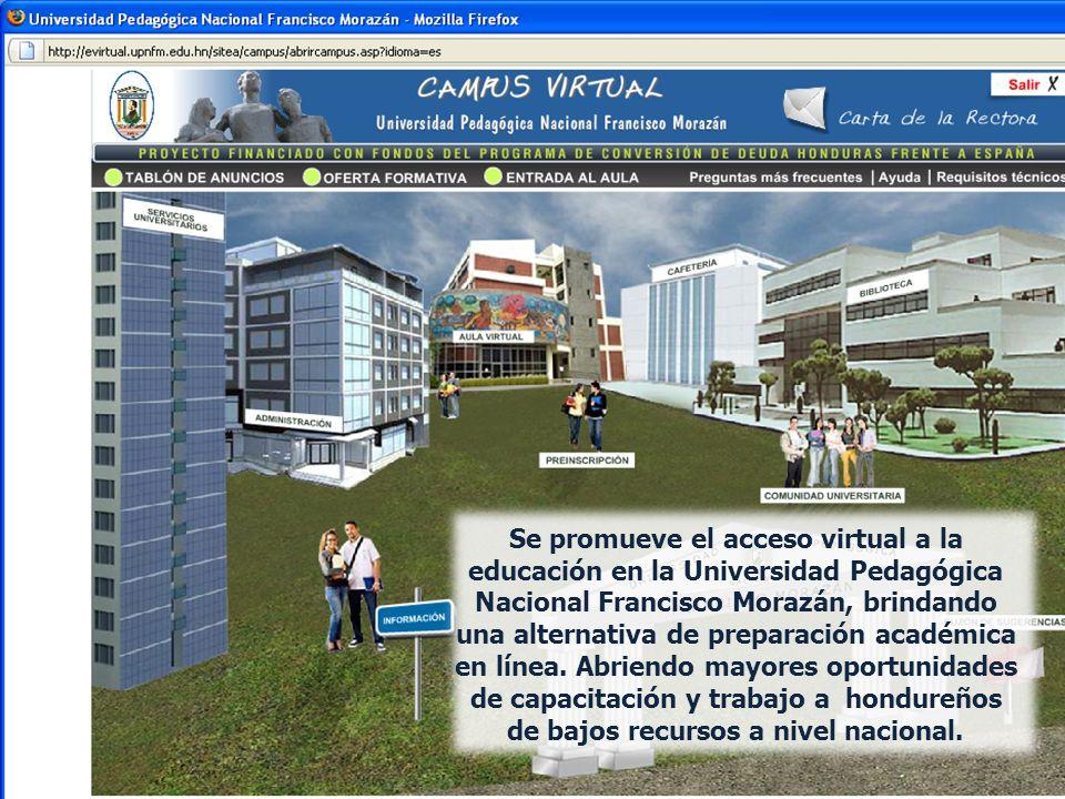 Se promueve el acceso virtual a la educación en la Universidad Pedagógica Nacional Francisco Morazán, brindando una alternativa de preparación académica en línea.