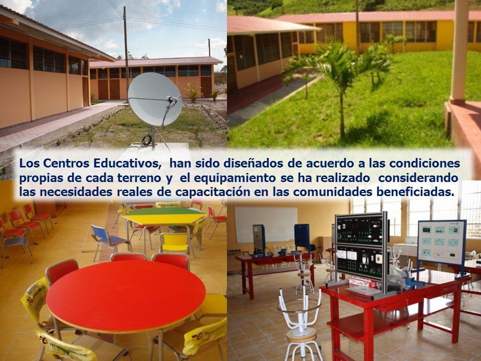 Los Centros Educativos, han sido diseñados de acuerdo a las condiciones propias de cada terreno y el equipamiento se ha realizado considerando las necesidades reales de capacitación en las comunidades beneficiadas.