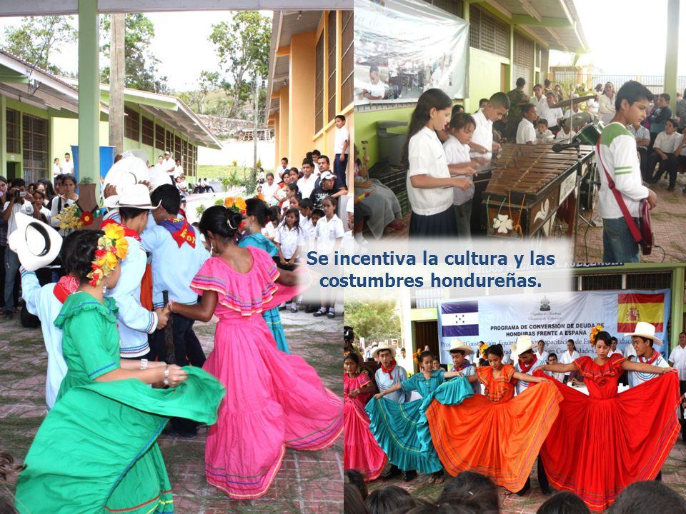 Se incentiva la cultura y las costumbres hondureñas.