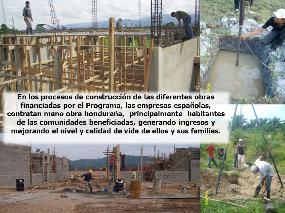 En los procesos de construcción de las diferentes obras financiadas por el Programa, las empresas españolas, contratan mano obra hondureña, principalmente habitantes de las comunidades beneficiadas, generando ingresos y mejorando el nivel y calidad de vida de ellos y sus familias.