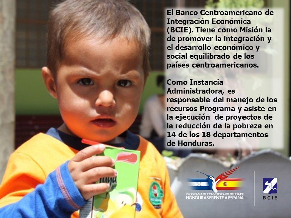 El Banco Centroamericano de Integración Económica (BCIE).