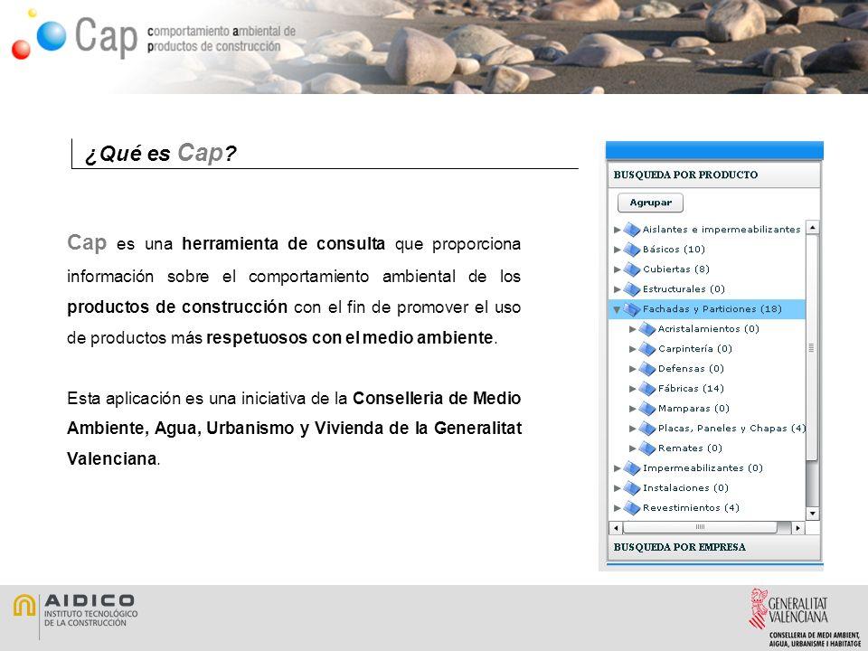 Cap es una herramienta de consulta que proporciona información sobre el comportamiento ambiental de los productos de construcción con el fin de promover el uso de productos más respetuosos con el medio ambiente.