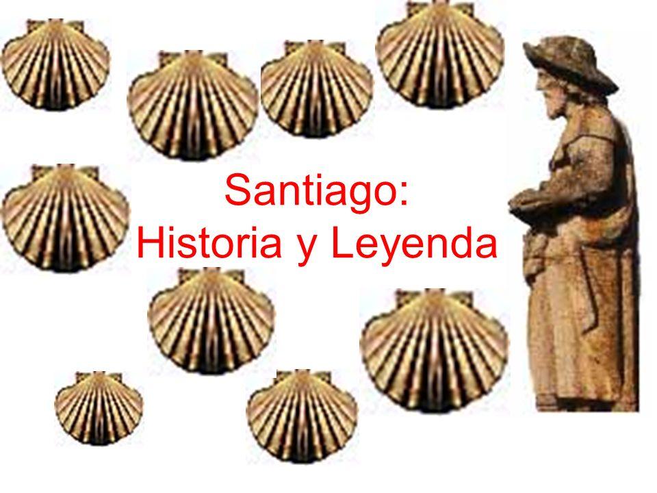 Santiago: Historia y Leyenda