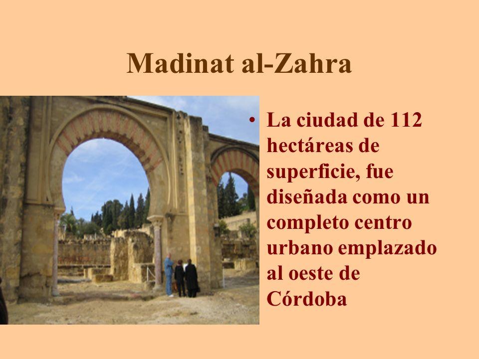 Madinat al-Zahra La ciudad de 112 hectáreas de superficie, fue diseñada como un completo centro urbano emplazado al oeste de Córdoba