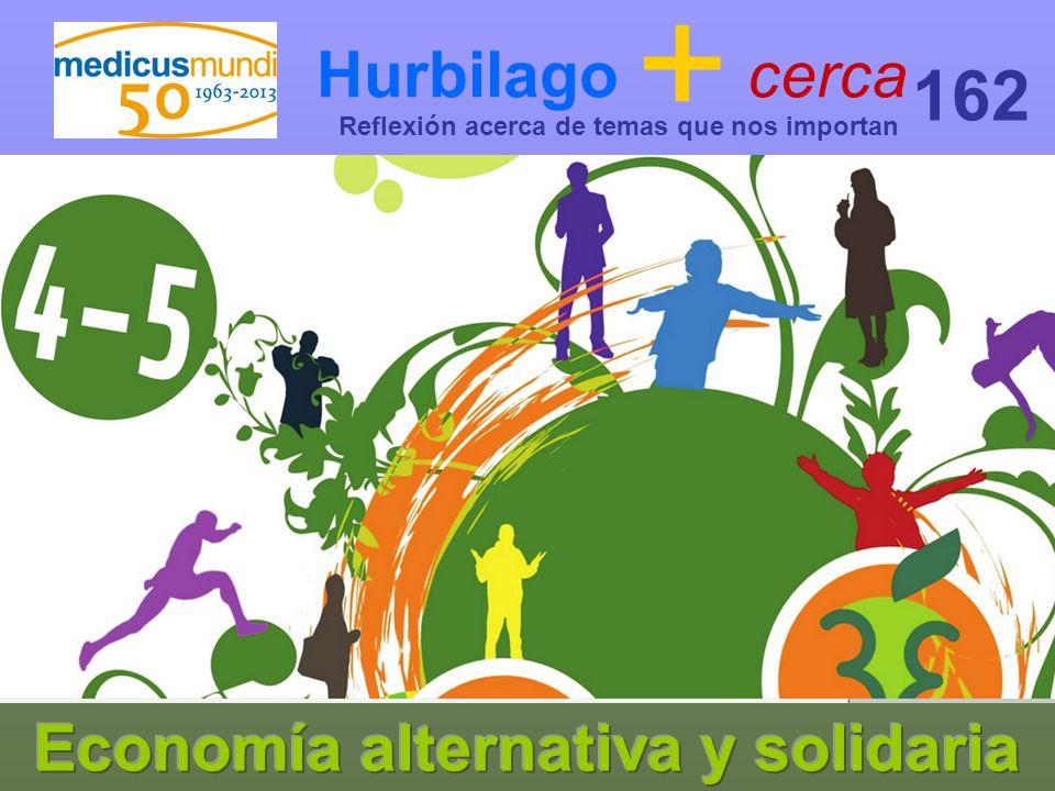 Hurbilago + cerca Reflexión acerca de temas que nos importan 162