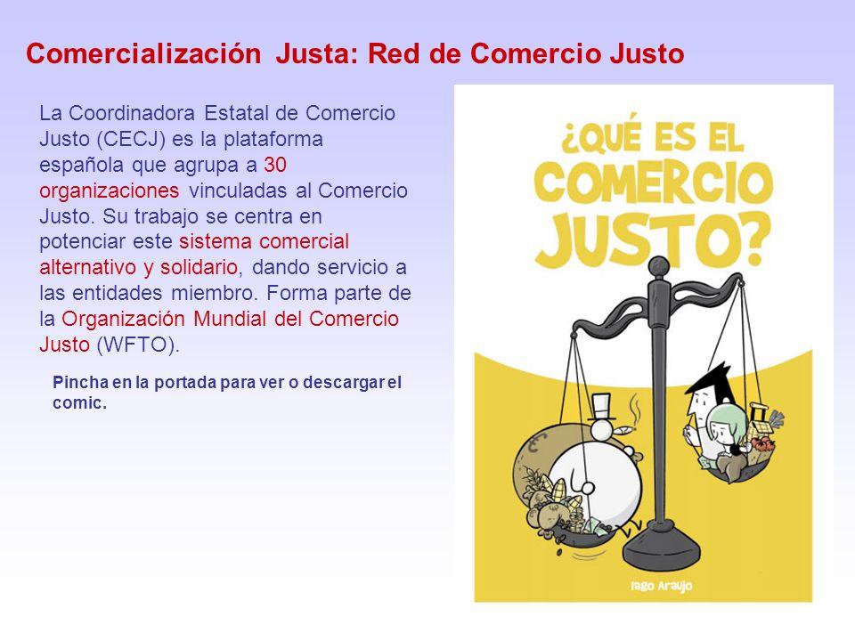 Comercialización Justa: Red de Comercio Justo Pincha en la portada para ver o descargar el comic.