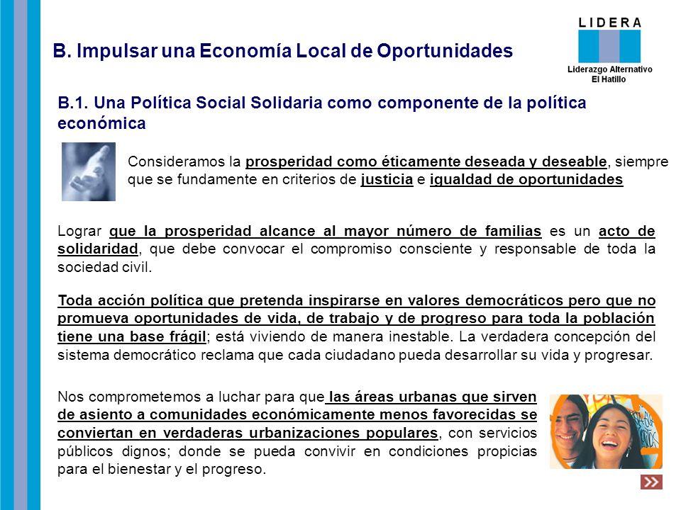 B. Impulsar una Economía Local de Oportunidades B.1.