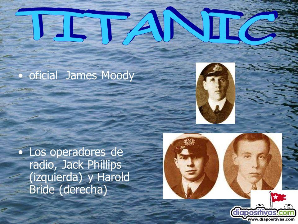 oficial James Moody Los operadores de radio, Jack Phillips (izquierda) y Harold Bride (derecha)