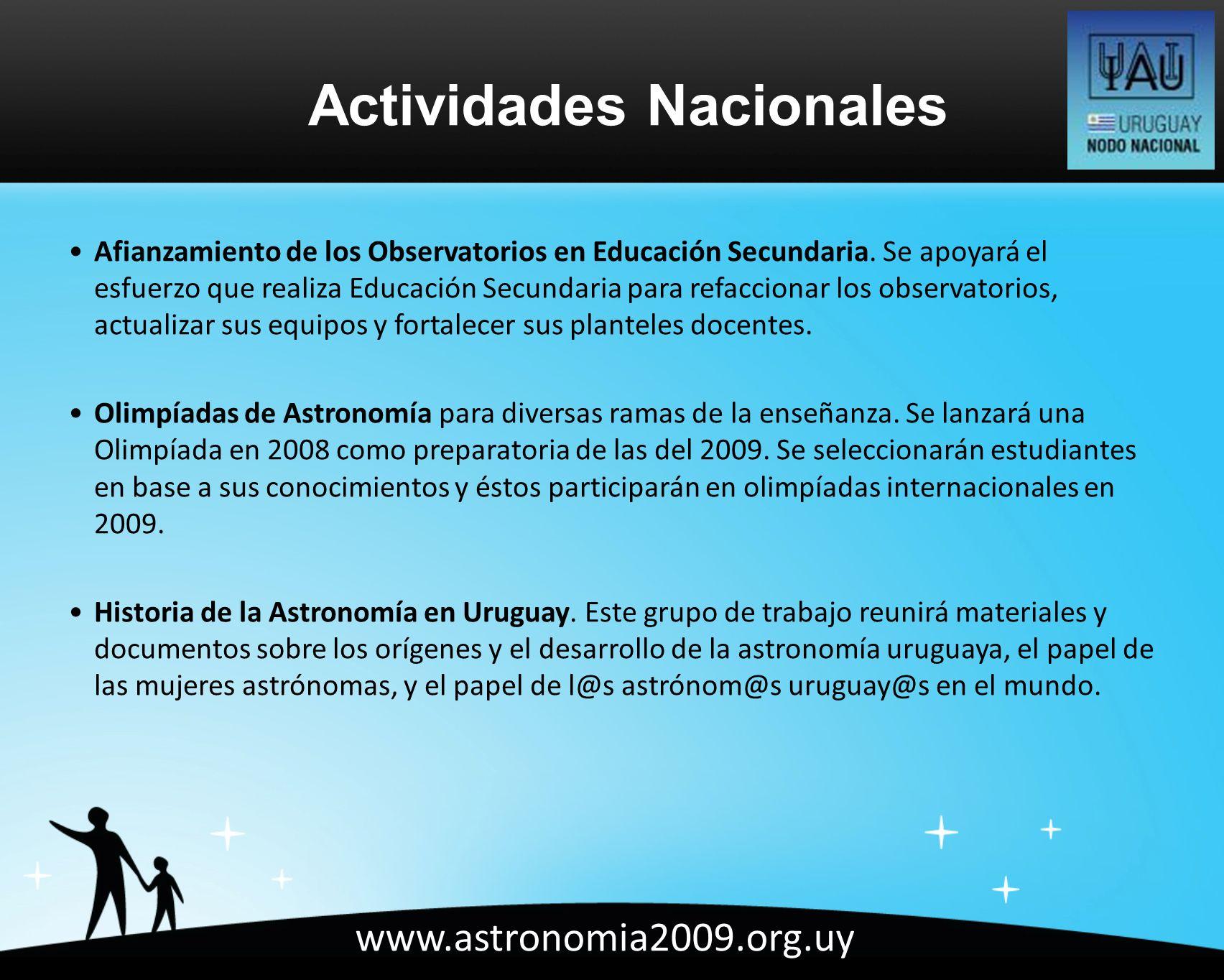 www.astronomia2009.org.uy Afianzamiento de los Observatorios en Educación Secundaria.