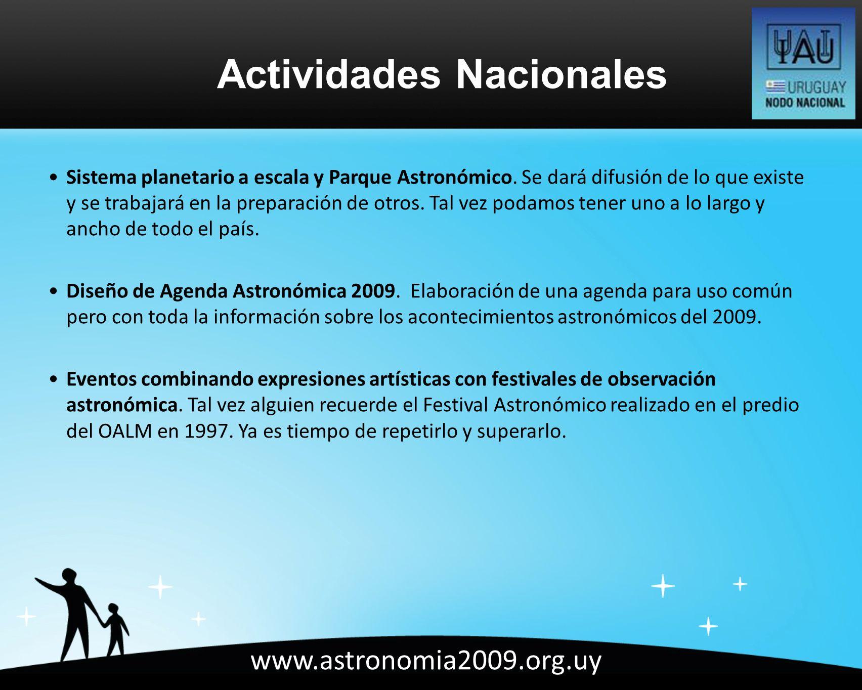 www.astronomia2009.org.uy Sistema planetario a escala y Parque Astronómico.