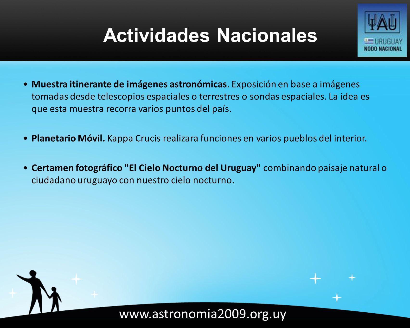 www.astronomia2009.org.uy Muestra itinerante de imágenes astronómicas.
