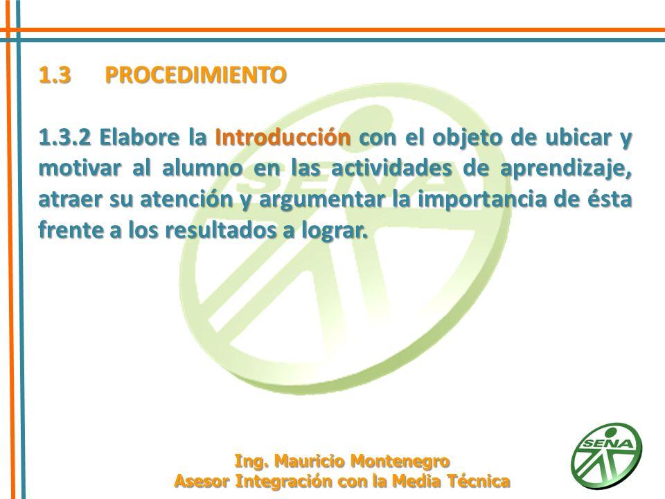 1.3PROCEDIMIENTO 1.3.3 Plantee las actividades y estrategias de aprendizaje como acciones orientadas hacia el logro de los resultados del aprendizaje*.