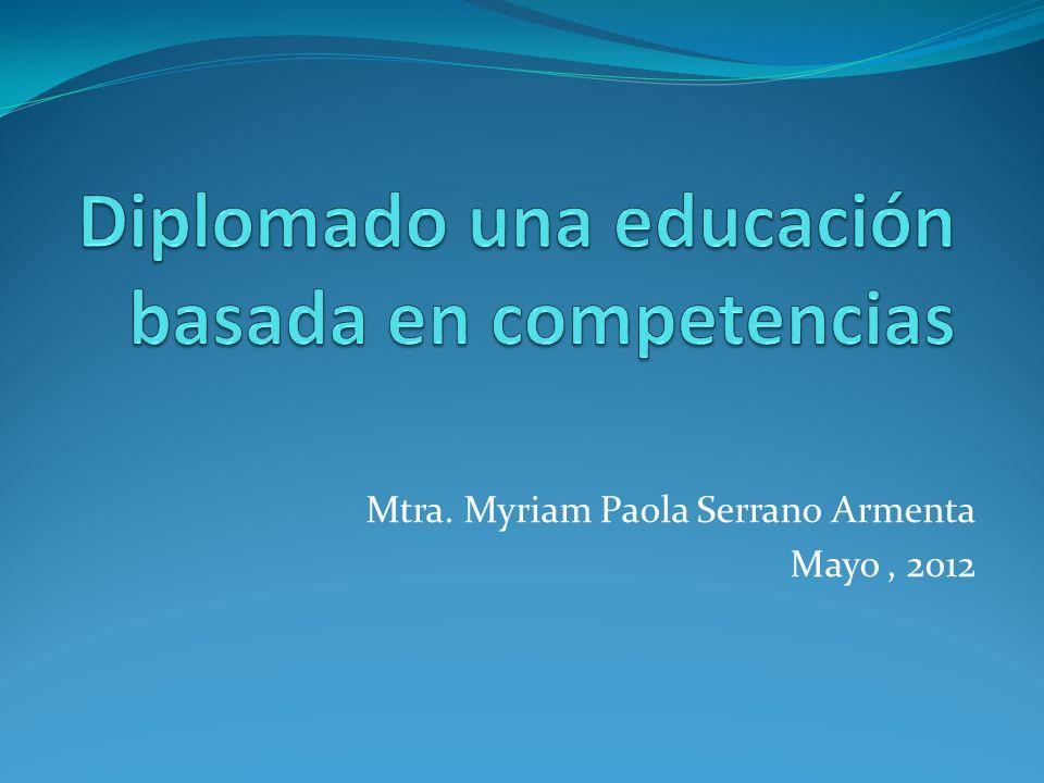 Mtra. Myriam Paola Serrano Armenta Mayo, 2012