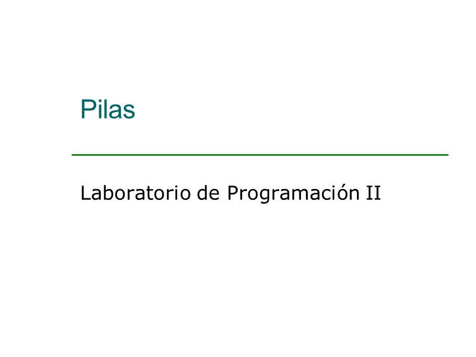 Pilas Laboratorio de Programación II