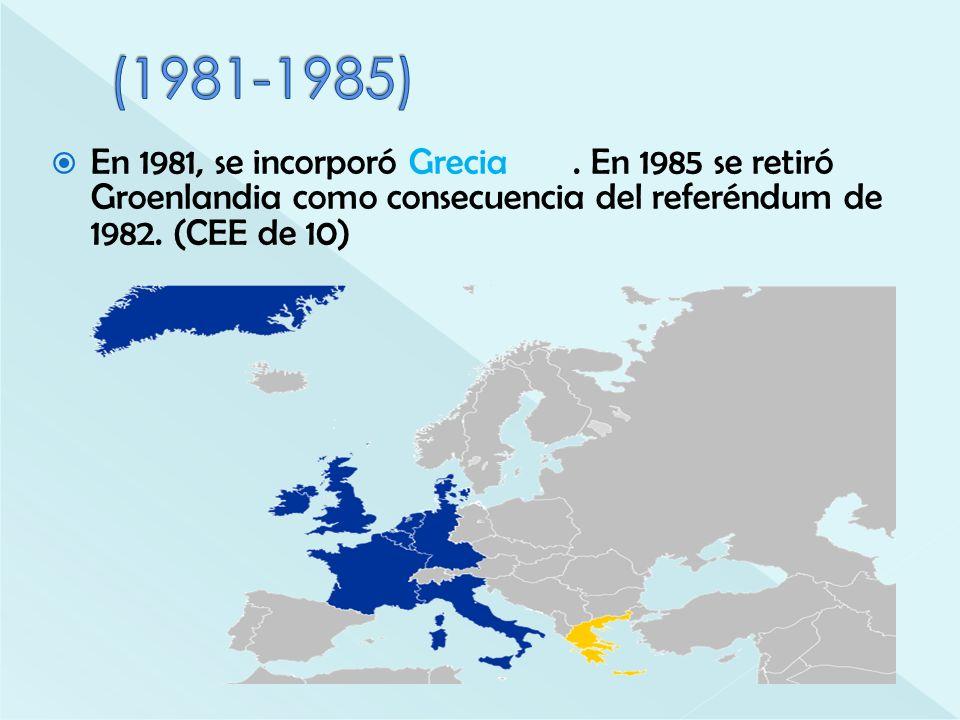 En 1981, se incorporó Grecia. En 1985 se retiró Groenlandia como consecuencia del referéndum de 1982. (CEE de 10)