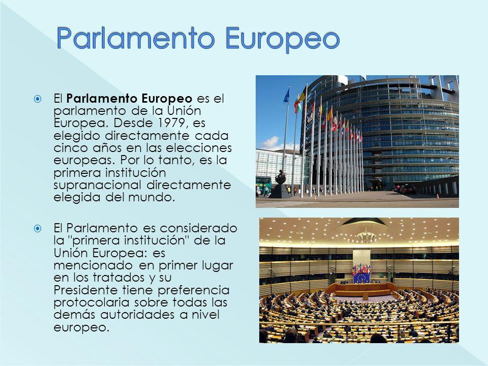 El Parlamento Europeo es el parlamento de la Unión Europea. Desde 1979, es elegido directamente cada cinco años en las elecciones europeas. Por lo tan