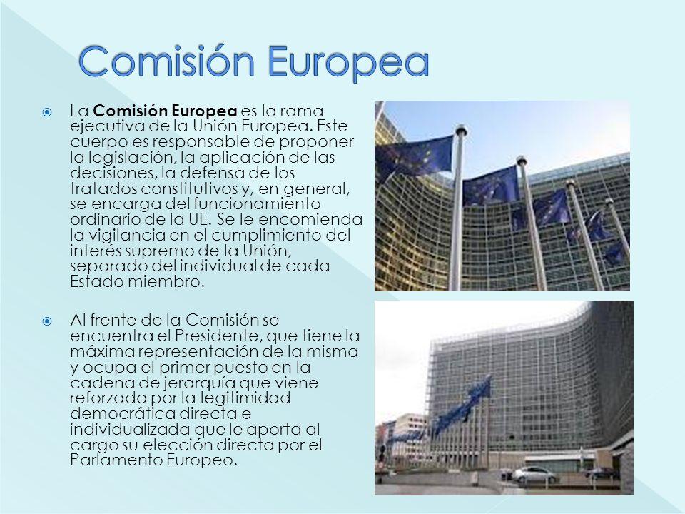 La Comisión Europea es la rama ejecutiva de la Unión Europea. Este cuerpo es responsable de proponer la legislación, la aplicación de las decisiones,